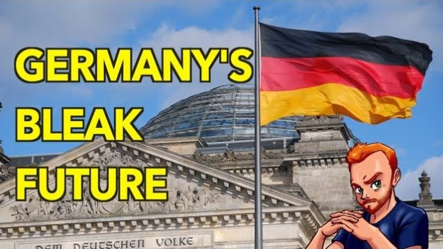Germany's Bleak Future & The Information War