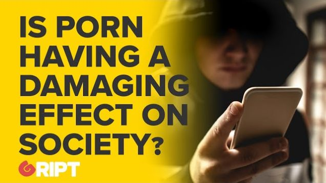 Is Porn having a damaging effect on society? Ben Scallan comments