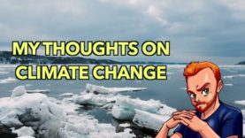 My Thoughts on The Climate Change Agenda