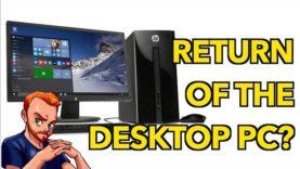PC Master Race: Return of the Desktop Computer
