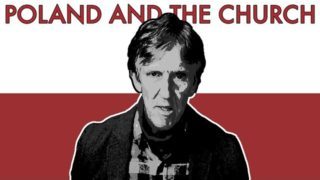 Poland and the Catholic Church – E. Michael Jones