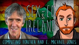 Sex-Ed and Ireland – Computing Forever and E. Michael Jones