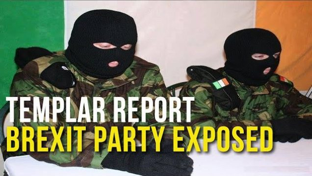 Templar Report: Brexit Party Exposed
