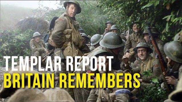 Templar Report: Britain Remembers