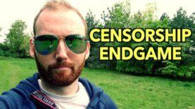 The Censorship Endgame