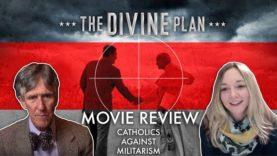 """The Divine Plan"" Movie Review and CIA Catholicism"