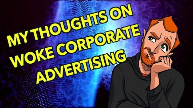 Why Woke Corporate Advertising Will Fail