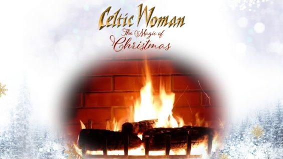 Celtic Woman – O Come, O Come Emmanuel – Official Holiday Yule Log