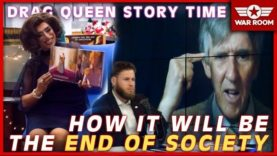 """How Sexual Perversion Like """"Drag Queen Story Hour"""" Destroys Society"""
