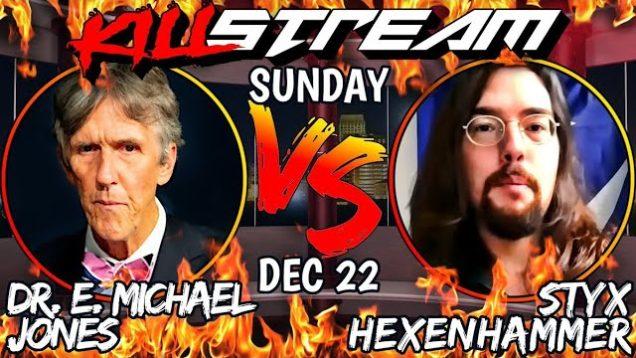 The Porn Debate: E. Michael Jones vs. Styxhexenhammer666 #Killstream MIRROR