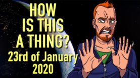 How is This a Thing? 23rd of January 2020