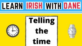 How To Tell The Time In Irish