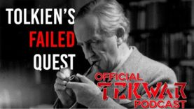Logos Rising: Tolkien's Failed Quest – TekWars Podcast