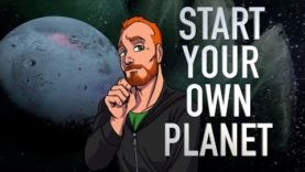Start Your Own Planet!