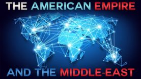 The American Empire and the Middle East