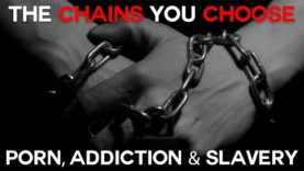 The Chains you Choose – E. Michael Jones on Porn, Addiction and Slavery
