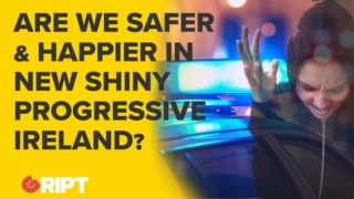 Are we safer & happier in the new, shiny, progressive Ireland? crime, sexual assault, mental health