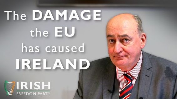 The Damage the EU has caused Ireland   Michael Leahy, candidate for Clare