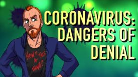 Coronavirus and The Dangers of Denial