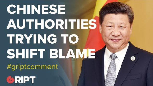 Are the Chinese authorities trying to shift blame with respect to the current epidemic? #gript