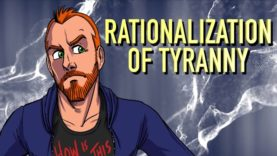 The Rationalization of Tyranny
