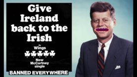 Give Ireland Back to the Irish – a message from JFK
