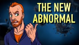 Life in The New Abnormal World