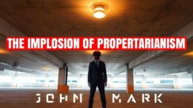 The Implosion of Propertarianism